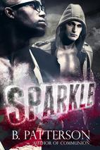 Sparkle by B. Patterson