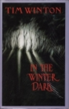 In the Winter Dark by Tim Winton