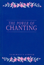 The Power of Chanting: Gurumayi's Ashram by…