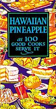 Hawaiian Pineapple as 100 Good Cooks Serve…