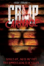 Camp Carnage (Night Terrors) by Elliot…