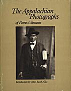 The Appalachian photographs of Doris Ulmann…