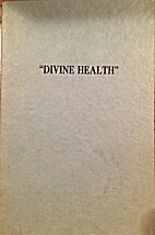 Divine Health: An Inspirational Sermon…