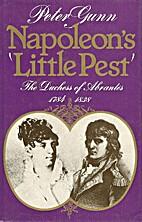 Napoleon's Little Pest: The Duchess of…