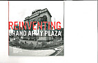 Reinventing Grand Army Plaza : Visionary…
