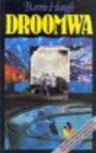 Droomwa (Afrikaans Edition) by Barrie Hough
