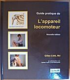 Guide Pratique de l'Appareil Locomoteur 3e…