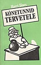 Kõnetunnid tervetele by Harri Jänes