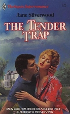 The Tender Trap by Jane Silverwood