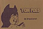 De dropslaven by Marten Toonder