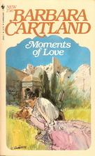 Moments of Love by Barbara Cartland