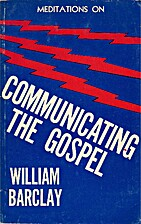 Meditations on Communicating the Gospel by…