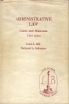 Administrative Law : Cases and Materials by…