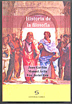 Historia de la filosofía by Juan Gavilán…