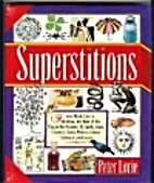Superstitions by Peter Lorie