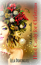 Hard Candy for Christmas by Ella Dominguez