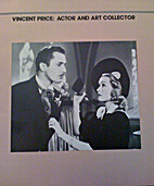 Vincent Price: Actor and Art Collector by R.…