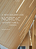 A New Golden Age – Nordic Architecture and…