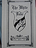 The White Dove (Rare Collector's Series) by…