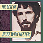 The Best of Jesse winchester by Jesse…