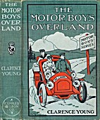 The Motor Boys Overland by Clarence H. Young