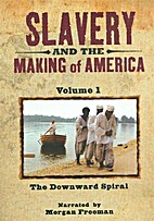 Slavery and the Making of America: Vol.1:…