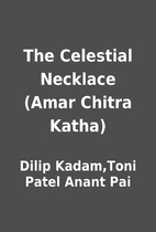 The Celestial Necklace (Amar Chitra Katha)…