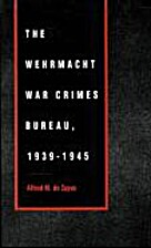 The Wehrmacht War Crimes Bureau, 1939-1945…