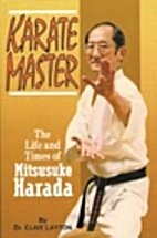 Karate Master: The Life and Times of…