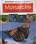 Monarchs And Other Butterflies (World…