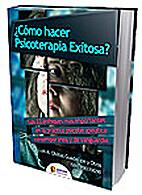 ¿Cómo hacer Psicoterapia Exitosa? by Luis…