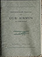 Barrack-Room Ballads of our Airmen at the…