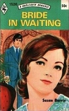 Bride in Waiting by Susan Barrie