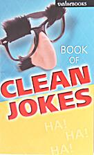 The Book of Clean Jokes by Daniel E. Harmon