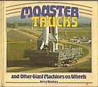 Monster Trucks and Other Giant Machines on…