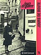 Jours de guerre 1942 n°10: Jours de doute