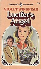 Lucifer's Angel by Violet Winspear