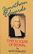 Jonathan Edwards: Theologian of Revival by…