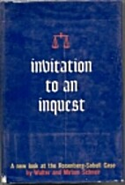 Invitation to an inquest by Walter Schneir