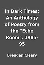 In Dark Times: An Anthology of Poetry from…
