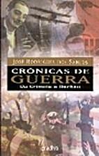 Crónicas de Guerra - Vol. I da Crimeia a…