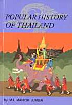 Popular History of Thailand by M.L. Manich…