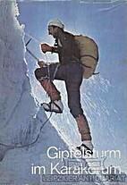Gipfelsturm im Karakorum. by Jozef Nyka
