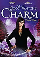 The Good Witch's Charm [2012 TV Movie] by…