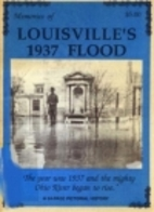Memories of Louisville's 1937 flood by Ron…