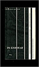 To end war; an introduction to the ideas,…