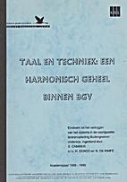 Taal en techniek: een harmonische geheel…