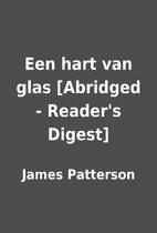 Een hart van glas [Abridged - Reader's…