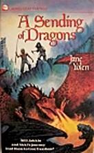 A Sending of Dragons (Pit Dragon Trilogy) by…