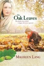 The Oak Leaves (The Oak Leaves Series #1) by…